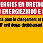 """Signez la pétition de la plateforme """"libérons les énergies en Bretagne"""" !"""