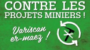 UNE_Projets_Miniers_Bretagne_En_Luttes_Regionales_2015