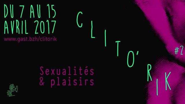 UNE_Bretagne_Info_Skritell_Affiche_Festival_Feministe_GAST_Clito'rik_#2_2017_Sexualite_Plaisirs